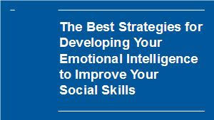 How To Develop Emotional Intelligence – 5 Module Special