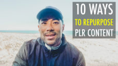 10 Ways To Repurpose And Make Money With PLR Content